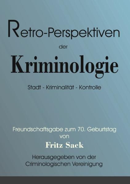Retro-Perspektiven der Kriminologie als Buch