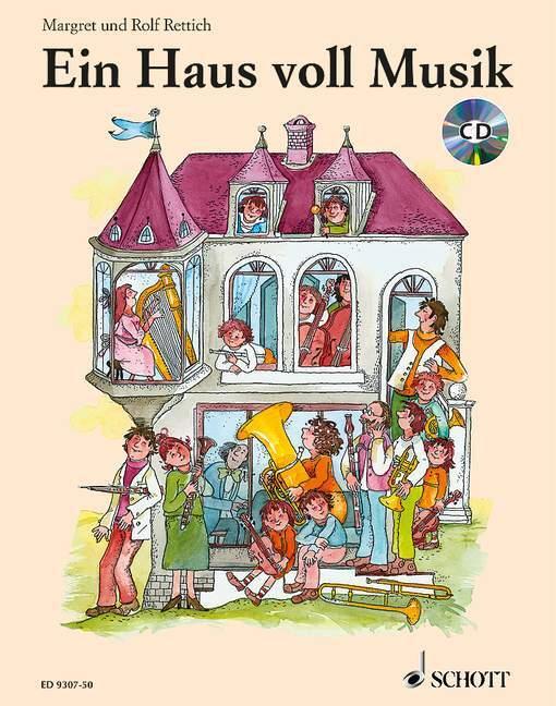 Ein Haus voll Musik/Mit CD als Buch
