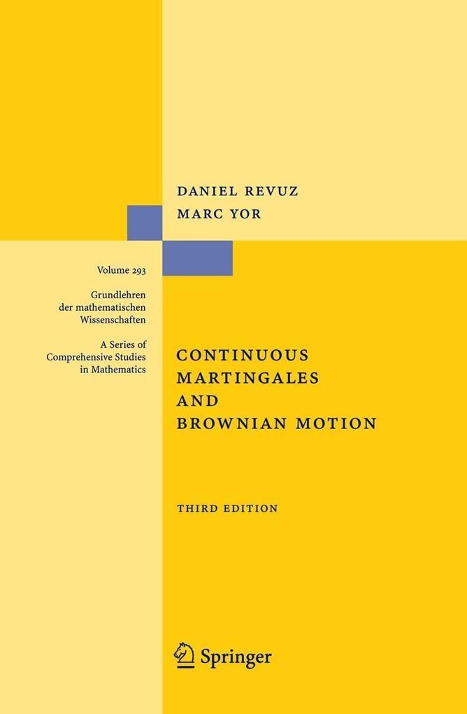 Continuous Martingales and Brownian Motion als Buch
