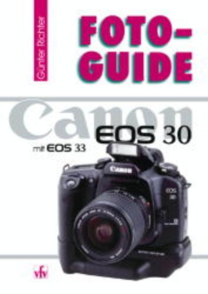 FotoGuide Canon EOS 30 und EOS 33 als Buch