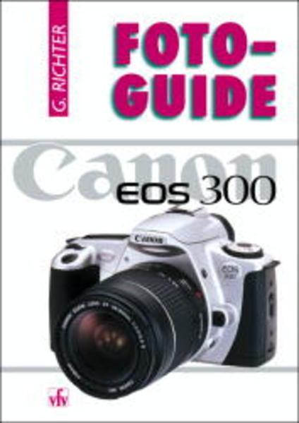 FotoGuide Canon EOS 300 als Buch