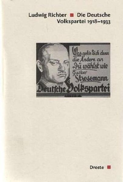 Die Deutsche Volkspartei 1918 - 1933 als Buch