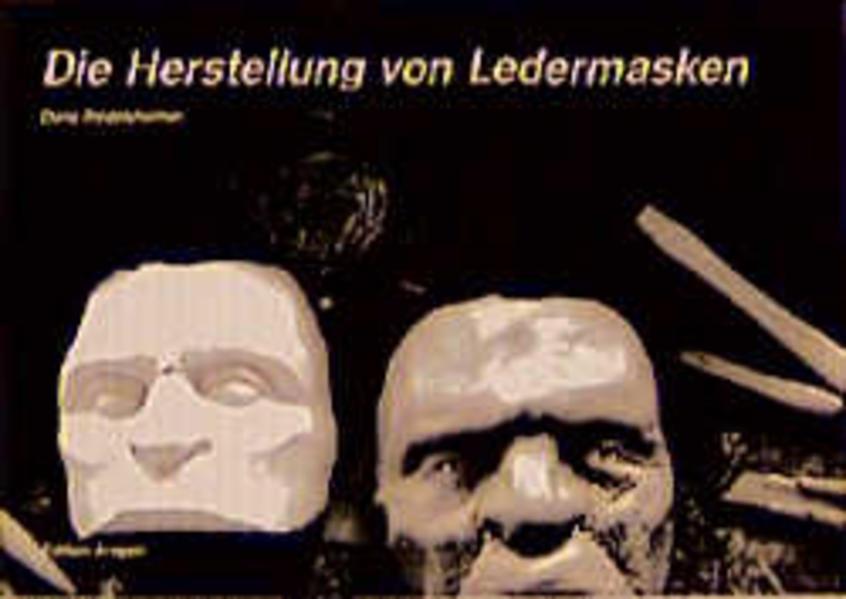 Die Herstellung von Ledermasken als Buch
