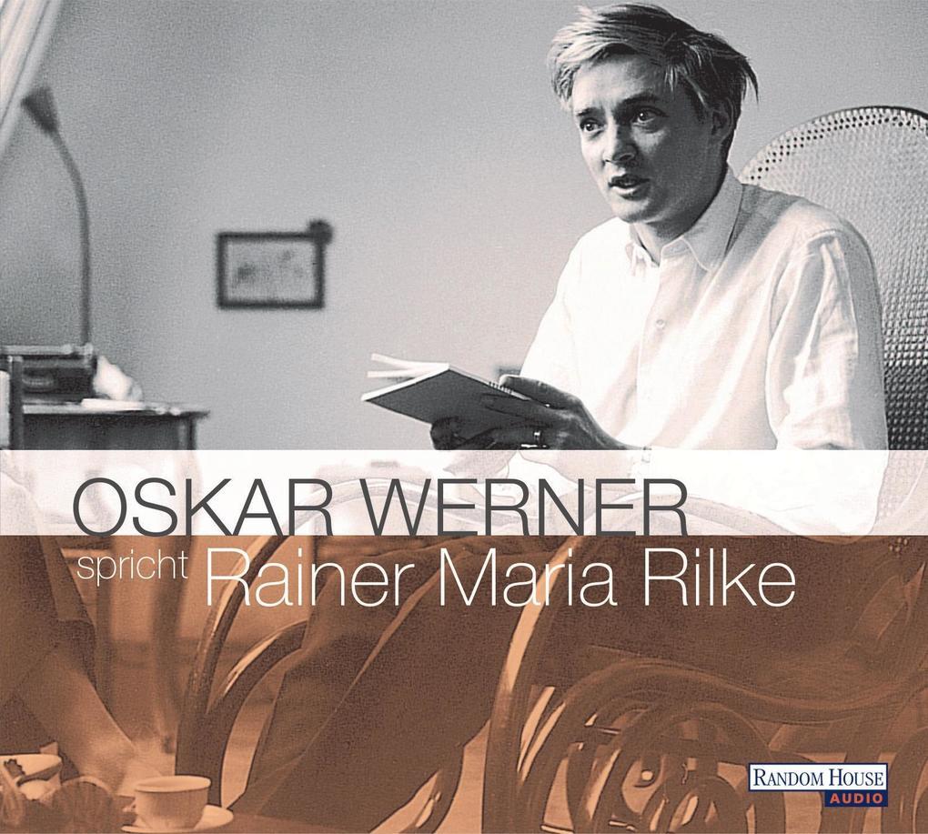 Oskar Werner spricht Rainer Maria Rilke. 2 CDs als Hörbuch