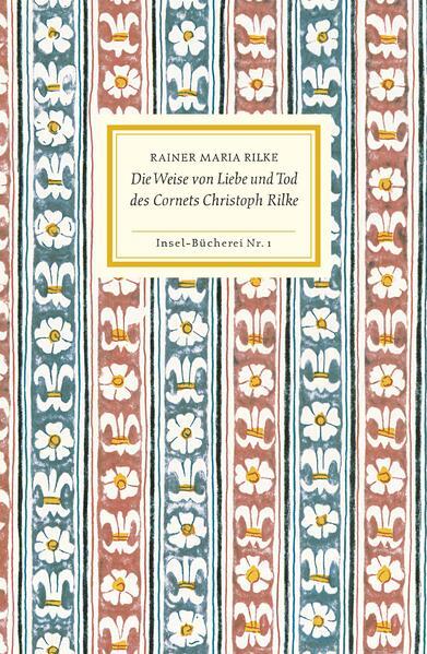 Die Weise von Liebe und Tod des Cornets Christoph Rilke als Buch