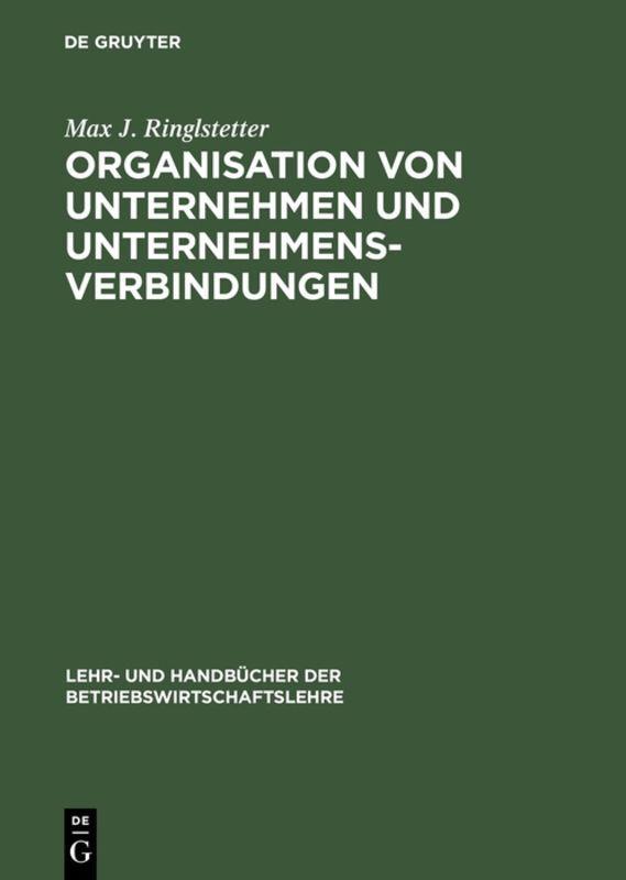 Organisation von Unternehmen und Unternehmensverbindungen als Buch