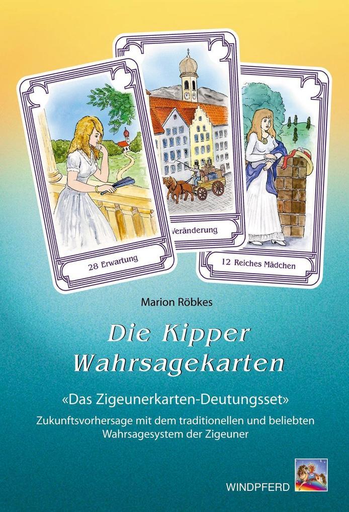Die Kipper-Wahrsagekarten. Inkl. 36 Karten als Buch