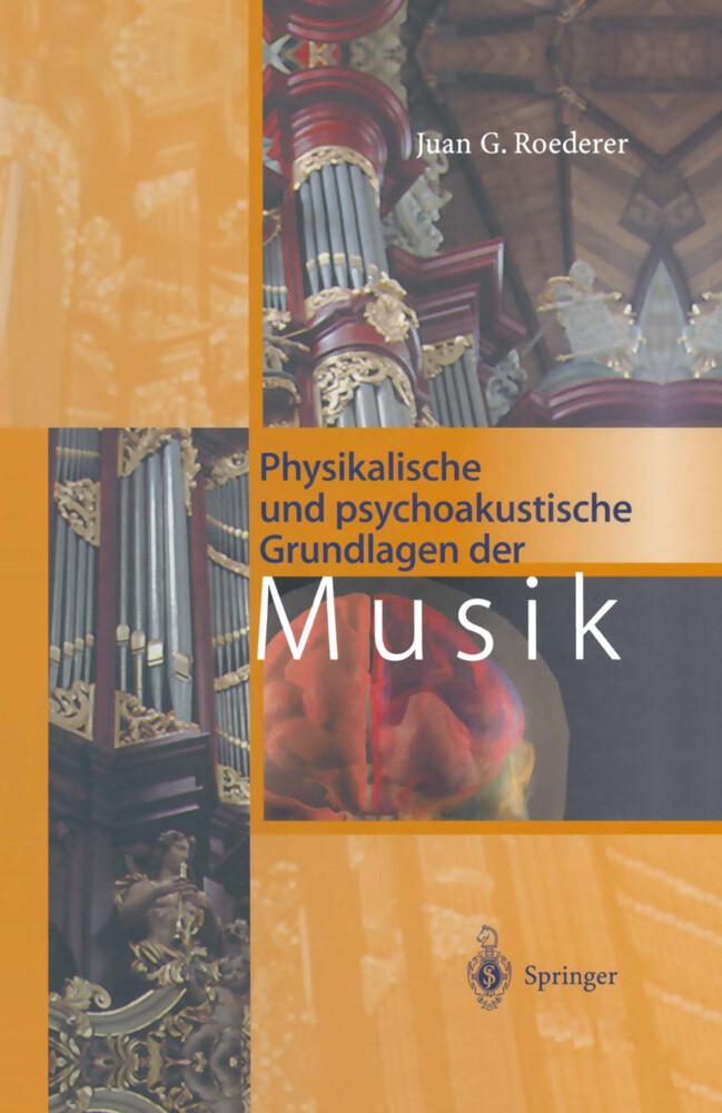 Physikalische und psychoakustische Grundlagen der Musik als Buch