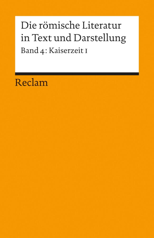 Die römische Literatur IV in Text und Darstellung als Taschenbuch