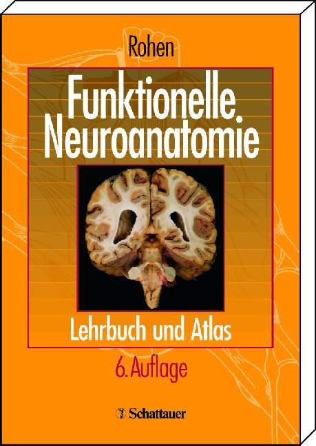 Funktionelle Neuroanatomie als Buch