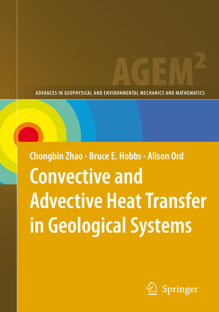 Convective and Advective Heat Transfer in Geological Systems als Buch