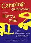Campinggeschichten erzählt von Harry und Fred