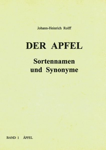Der Apfel - Sortennamen und Synonyme als Buch