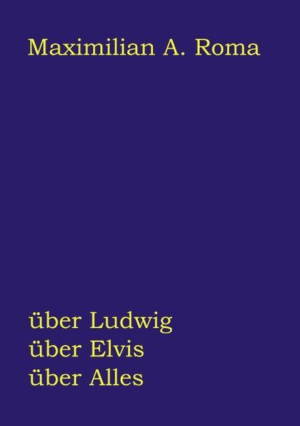 Über Ludwig, über Elvis, über Alles als Buch