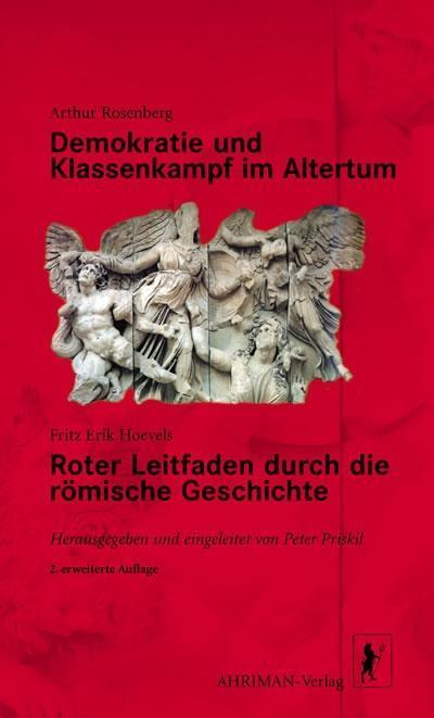 Demokratie und Klassenkampf im Altertum / Roter Leitfaden durch die römische Geschichte als Buch