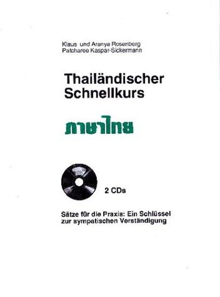 Thailändischer Schnellkurs. 2 CDR als Hörbuch