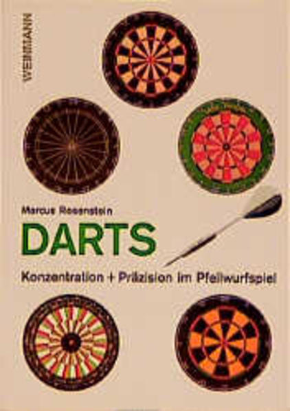 Darts. Konzentration und Präzision im Pfeilwurfspiel als Buch
