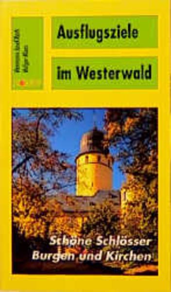 Ausflugsziele im Westerwald als Buch