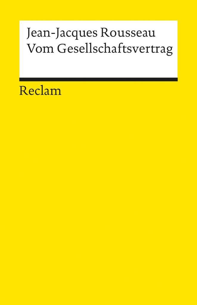 Vom Gesellschaftsvertrag oder Die Grundsätze des Staatsrechts als Taschenbuch