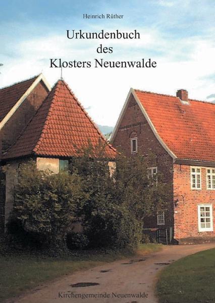 Urkundenbuch des Klosters Neuenwalde als Buch
