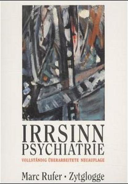 Irrsinn Psychiatrie als Buch