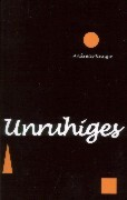 Unruhiges als Buch
