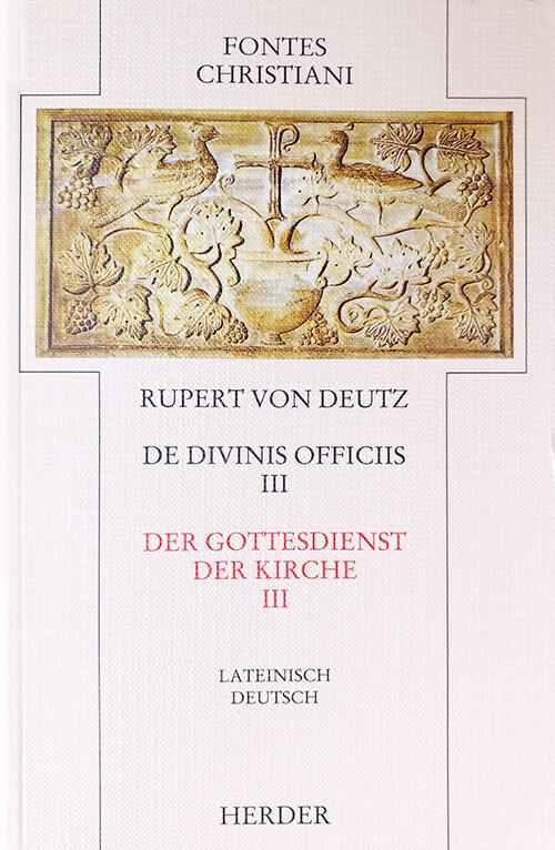 Der Gottesdienst der Kirche 3 / De divinis officiis 3 als Buch