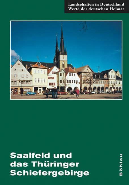 Saalfeld und das Thüringer Schiefergebirge als Buch