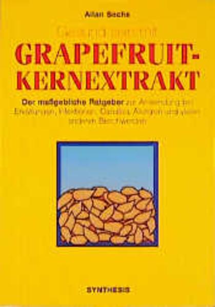 Gesund sein mit Grapefruit-Kernextrakt als Buch
