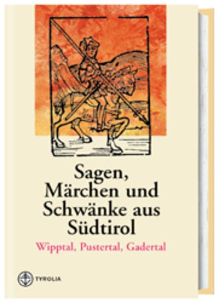 Sagen, Märchen und Schwänke aus Südtirol 1 als Buch