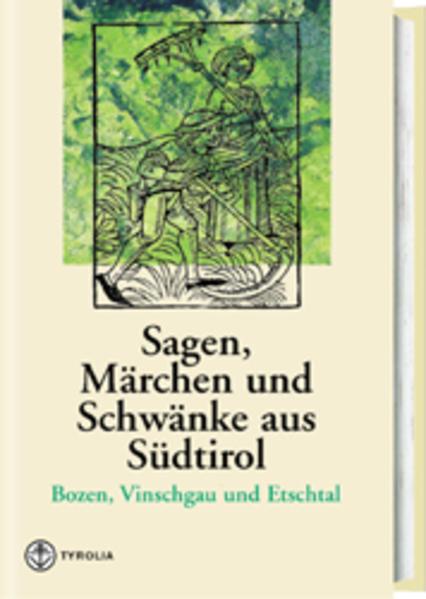 Sagen, Märchen und Schwänke aus Südtirol 2 als Buch