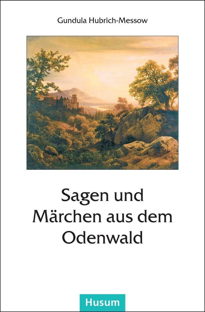 Sagen und Märchen aus dem Odenwald als Buch