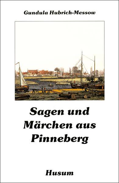 Sagen und Märchen aus Pinneberg als Buch