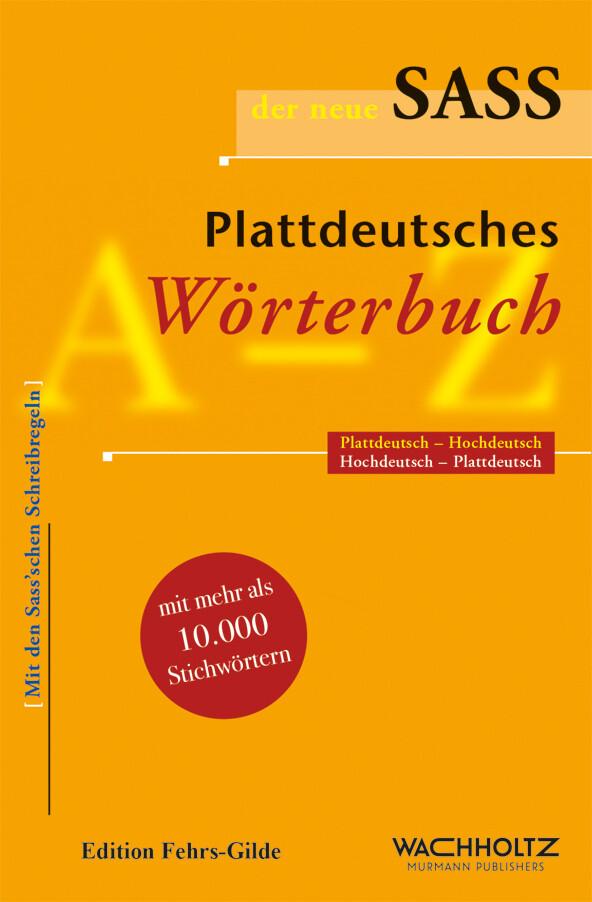 Der neue Sass. Plattdeutsches Wörterbuch als Buch