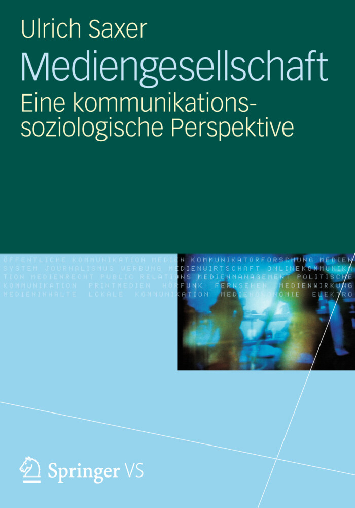 Mediengesellschaft als Buch von Ulrich Saxer