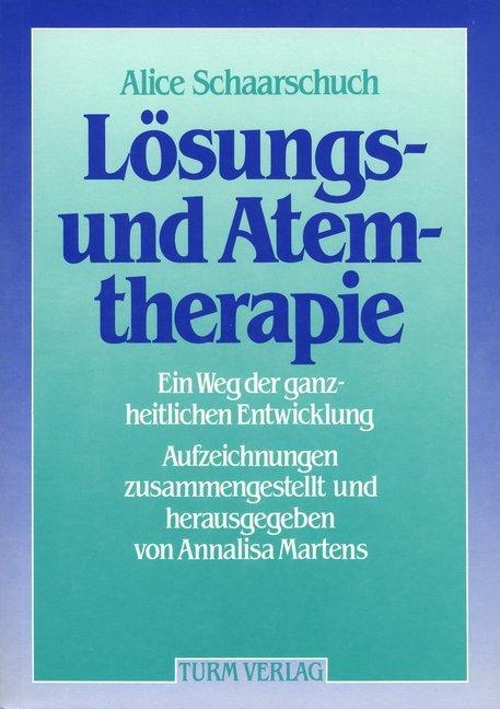 Lösungs- und Atemtherapie als Buch