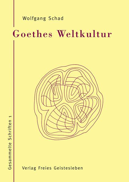 Goethes Weltkultur 1 als Buch
