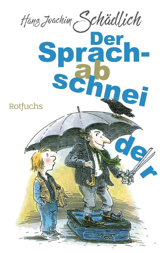 Der Sprachabschneider als Taschenbuch