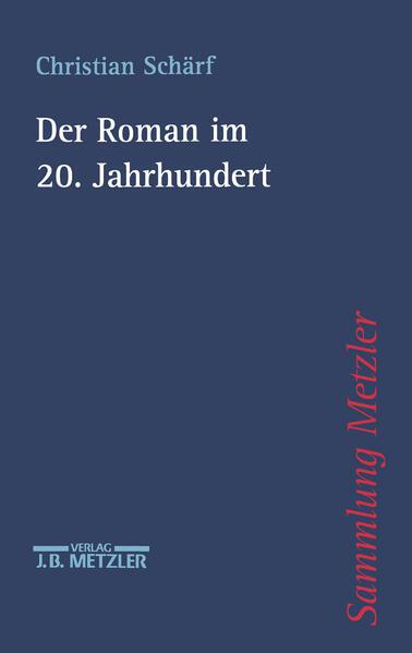 Der Roman im 20. Jahrhundert als Buch