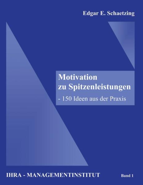 Motivation zu Spitzenleistungen als Buch