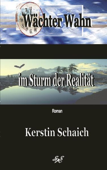 Wächter Wahn im Sturm der Realität als Buch