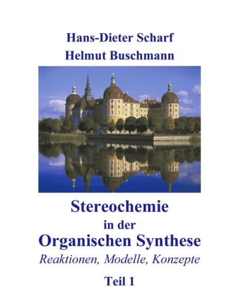 Stereochemie in der Organischen Synthese als Buch