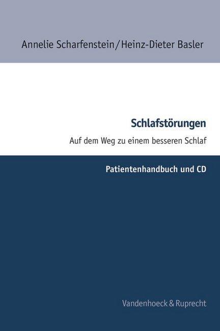 Schlafstörungen. Patientenhandbuch.Mit CD als Buch