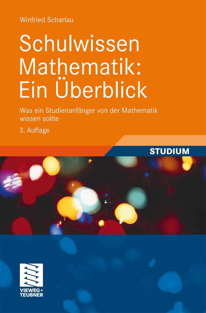 Schulwissen Mathematik: Ein Überblick als Buch