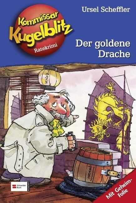 Kommissar Kugelblitz 10. Der goldene Drache als Buch