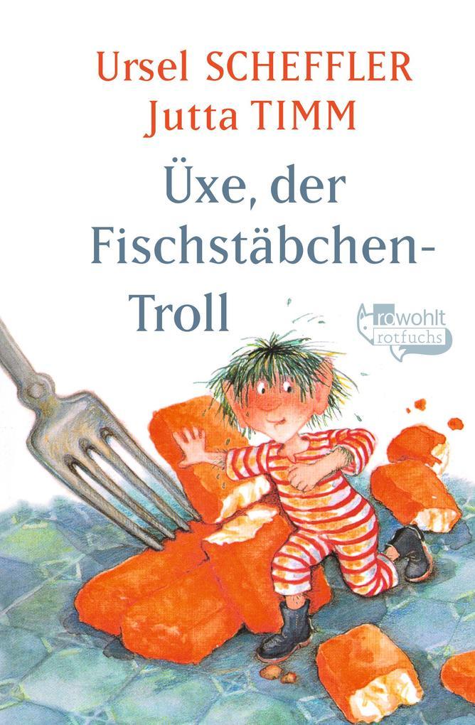 Üxe, der Fischstäbchen-Troll als Taschenbuch