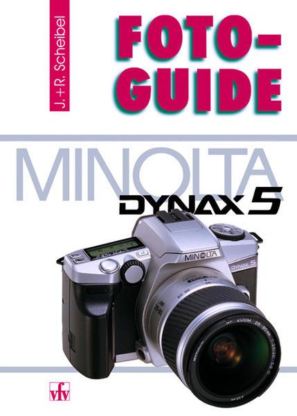 FotoGuide Minolta Dynax 5 als Buch