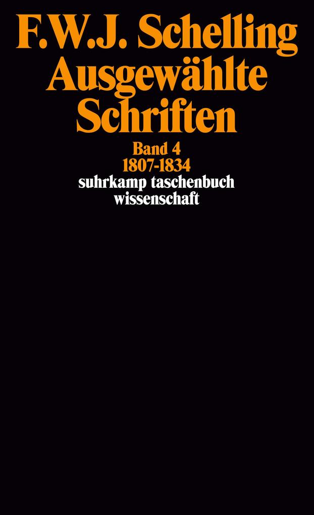 Ausgewählte Schriften IV. 1807 - 1834 als Taschenbuch