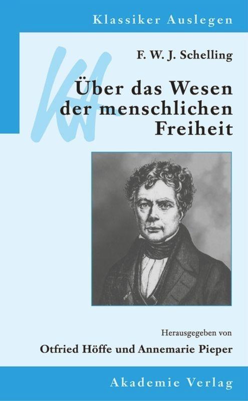 F. W. J. Schelling: Über das Wesen der menschlichen Freiheit als Buch