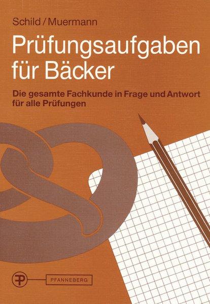 Prüfungsaufgaben für Bäcker als Buch
